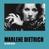 Marlene dietrich at his best by Marlene Dietrich