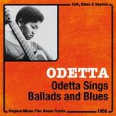 Odetta Sings Ballads and Blues (Original Album Plus Bonus Tracks, 1956) de Odetta