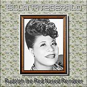 Rudolph the Red Nosed Reindeer by Ella Fitzgerald