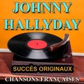 Chansons françaises (Succès originaux) di Johnny Hallyday