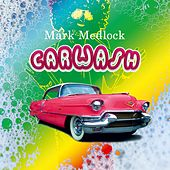 Car Wash by Mark Medlock