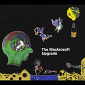 Upgrade by The Mackrosoft