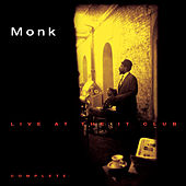 Thelonious Monk Live At The It Club - Complete de Thelonious Monk