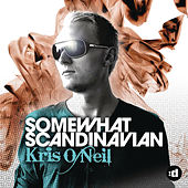 disco:wax presents: Kris O'Neil - Somewhat Scandinavian by Various Artists