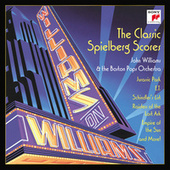Williams On Williams (Music from the Films of Steven Spielberg) by John Williams