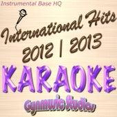 International Hits 2012 - 2013 Karaoke (Instrumental Base HQ) by Various Artists