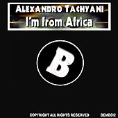 I'm from Africa by Alexandro Tachyani