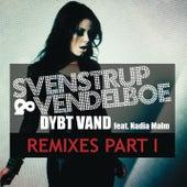 Dybt Vand (feat. Nadia Malm) (Remixes Part I) by Svenstrup