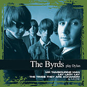 Collections - The Byrds Play Dylan by The Byrds
