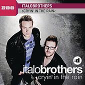 Cryin' In The Rain by ItaloBrothers