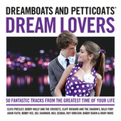 Dreamboats And Petticoats - Dream Lovers by Various Artists