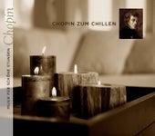 Chopin zum Chillen von Various Artists