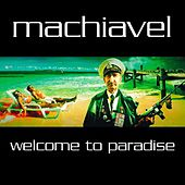 Welcome to Paradise von Machiavel