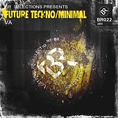 Future Techno / Minimal - EP by Various Artists