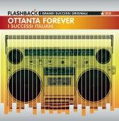 Ottanta Forever - I Successi Italiani di Various Artists