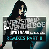 Dybt Vand (feat. Nadia Malm) (Remixes Part II) by Svenstrup