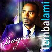 Bayete by Tembalami