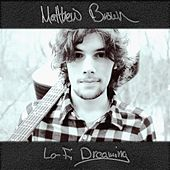 Lo-Fi Dreaming by Matthew Brown