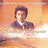 Les Plus Belles Chansons Napolitaines de Frédéric François