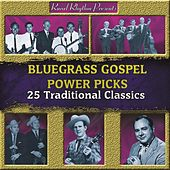 Bluegrass Gospel - Power Picks - 25 Traditional Classics by Various Artists