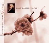 Zart, Zarter, Mozart von Various Artists