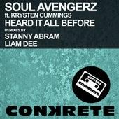 Heard It All Before (Remixes) (feat. Krysten Cummings) by Soul Avengerz