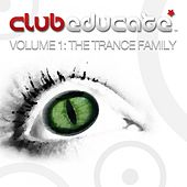 Club Educate - Volume 1: The Trance Family - EP von Various Artists