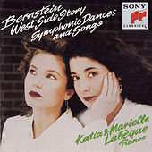 Bernstein: Symphonic Dances from West Side Story (arranged for Two Pianos); Songs by Katia Labeque; Marielle Labeque