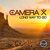 Long Way to Go by Camera X