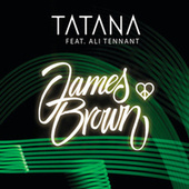 James Brown von Tatana