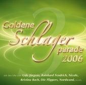 Goldene Schlagerparade 3/2006 von Various Artists