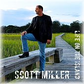 Life On the Island by Scott Miller