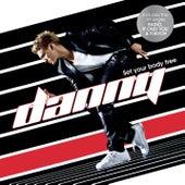 Set Your Body Free von Danny Saucedo