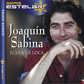 Juana La Loca by Joaquin Sabina