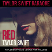 Taylor Swift Karaoke: Red by Karaoke: Taylor Swift