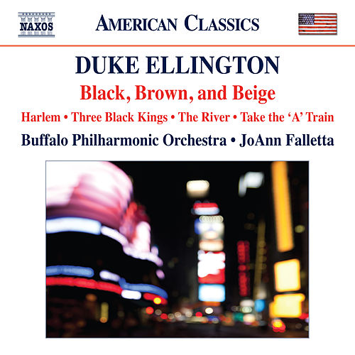 Ellington: Black, Brown and Beige by The Buffalo Philharmonic Orchestra