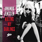 Killing My Darlings by Amanda Jenssen