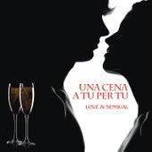 Una Cena A Tu Per Tu di Various Artists