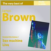 The Very Best of James Brown, Vol. 1: Sex Machine Live (19 Greatest Hits Made In USA) de James Brown