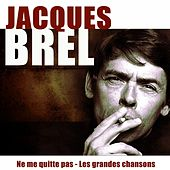 Ne me quitte pas (25 Remastered Songs) by Jacques Brel