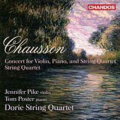 Chausson: Concert for Violin, Piano and String Quartet - String Quartet by Various Artists