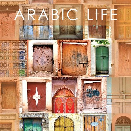 Bar de Lune presents Arabic Life by Various Artists