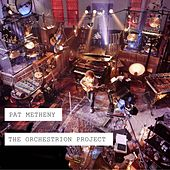The Orchestrion Project de Pat Metheny
