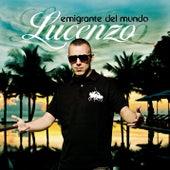 Emigrante Del Mundo by Lucenzo