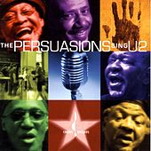 The Persuasions Sing U2 by The Persuasions