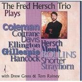 The Fred Hersch Trio Plays by Fred Hersch Trio