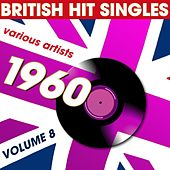 British Hit Singles 1960 Volume 8 by Various Artists
