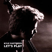Let's Play de Kyle Eastwood