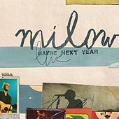 Maybe Next Year by Milow