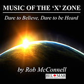 Music of the 'X' Zone de Rob McConnell